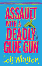Assault With a Deadly Glue Gun